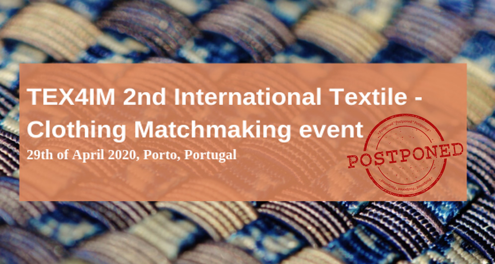 UPDATE: TEX4IM 2nd International Textile -Clothing Matchmaking event