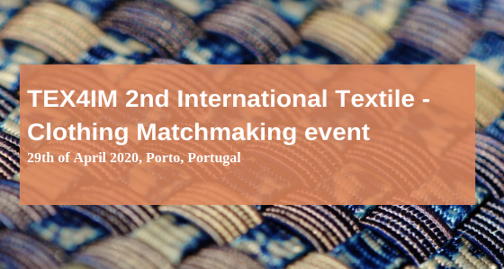 TEX4IM 2nd International Textile -Clothing Matchmaking event